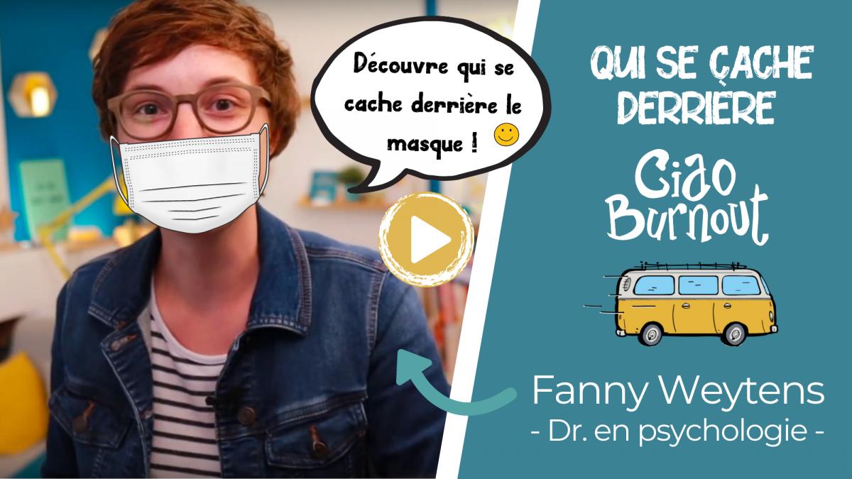 Qui a créé Ciao Burnout - Fanny Weytens - Dr. en psychologie
